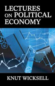 Lectures on Political Economy_Wiksell