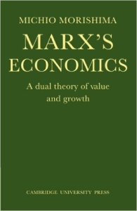 Marx's Economics - A Dual Theory of Value and Growth