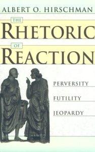 The Rhetoric of Reaction