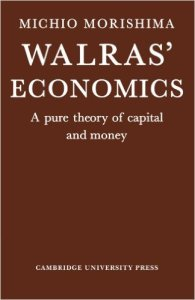 Walras Economics - a Pure Theory of Capital and Money