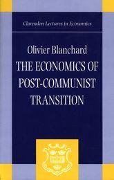 The Economics of Post-Communist Transition
