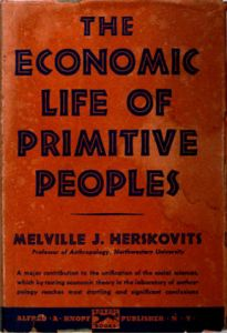The Economic Life of Primitive Peoples