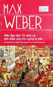 Max Weber - Nen dao duc tin lanh va tinh than cua Chu nghia tu ban