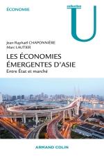 Les économies émergentes d'Asie, entre Etat et marché