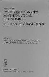 Contributions to Mathematical Economics in Honor of Gerard Debreu