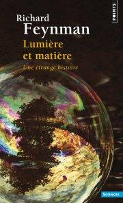 lumiere-et-matiere-une-etrange-histoire