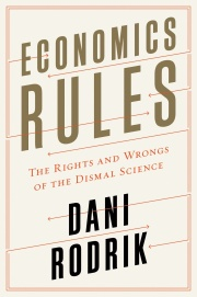 economics-rules-the-rights-and-wrongs-of-the-dismal-science